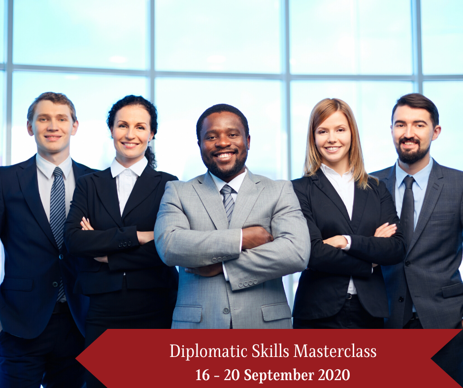 Join us for this year's second edition of Diplomatic Skills Masterclass – 16-20 September 2020