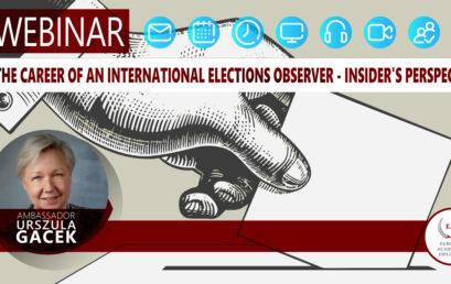 The career of an international elections observer – insider's perspective online webinar